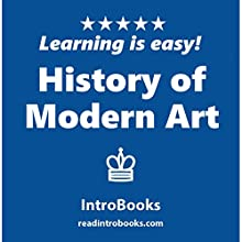 History of Modern Art Audiobook by  IntroBooks Narrated by Andrea Giordani
