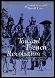 Toward the French Revolution: Europe & America in the Eighteenth-Century World