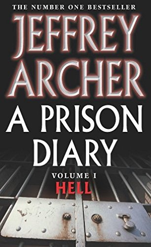 A Prison Diary Volume I: Hell: Vol. 1 (The Prison Diaries)
