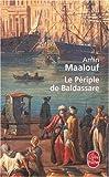 echange, troc Amin Maalouf - Le Périple de Baldassare