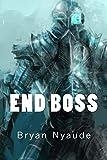 End Boss (Berserk Warfare Book 1)