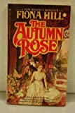 The Autumn Rose