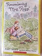 Remembering Mrs Rossi