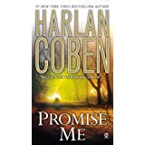 Promise Me (Myron Bolitar, No. 8) ~ Harlan Coben