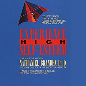 Experience High Self-Esteem Audiobook