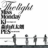 The Light feat.Kj from Dragon Ash,�X�R�����N,PES from RIP SLYMEMiss Monday�ɂ��