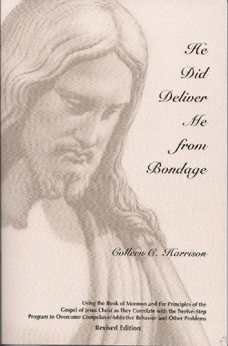 He Did Deliver Me From Bondage (Revised Edition) PDF