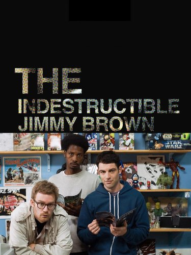 The Indestructible Jimmy Brown (Mason Cook compare prices)