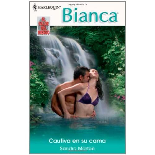 Cautiva En Su Cama: (Captive In His Bed) (Harlequin Bianca) (Spanish Edition) Sandra Marton