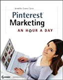 img - for Pinterest Marketing: An Hour a Day book / textbook / text book