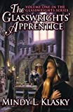 The Glasswrights' Apprentice (The Glasswrights Series)