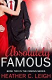 Absolutely Famous (Famous Series Book 2)