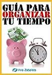 Gu�a para organizar tu tiempo