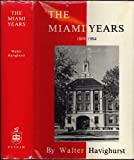 Miami Years 1809-1984