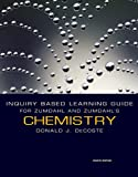 Inquiry Based Learning Guide for Zumdahl/Zumdahl's Chemistry, 8th (0547168713) by Zumdahl, Steven S.