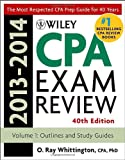 Wiley CPA Examination Review 2013-2014, Outlines and Study Guides (Volume 1)