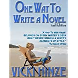 One Way to Write A Novel (Second Edition) ~ Vicki Hinze