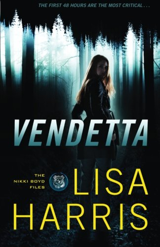 Lisa Harris, Vendetta
