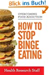 Overcoming Food Addiction: How to Sto...