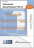 echange, troc Rene Gayer - Microsoft Dynamics NAV5.00.01 - Technical Inside inklusive SQL Reporting Services (Livre en allemand)