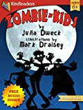 Zombie-Kids: Childrens books, Bedtime stories; Picture book. Free audio book inside. (KiteReaders Monster Series)