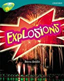 Becca Heddle Oxford Reading Tree: Level 16: TreeTops Non-Fiction: Explosions