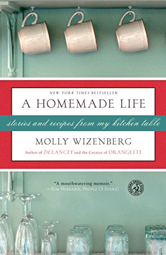 A Homemade Life: Stories And Recipes From My Kitchen Table front-1070094