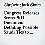 Congress Releases Secret 9/11 Document Detailing Possible Saudi Ties to Al-Qaida | Mark Mazzetti