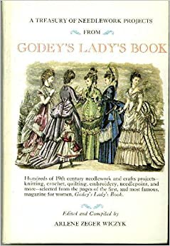 A Treasury of Needlework Projects from Godey's Lady's Book