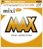 MAX-mixi selection-