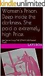 Women's Prison. Deep inside the darkn...