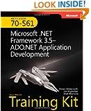 MCTS Self-Paced Training Kit (Exam 70-561): Microsoft� .NET Framework 3.5�ADO.NET Application Development: Microsoft .Net Framework 3.5--ADO.NET Application Development (Microsoft Press Training Kit)