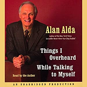 Things I Overheard While Talking to Myself Audiobook