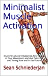 Minimalist Muscle Activation: Crush S...