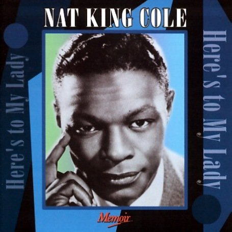 Nat King Cole - Here