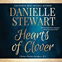 Hearts of Clover: The Clover Series, Books 1 & 2 Audiobook by Danielle Stewart Narrated by Rebecca Roberts