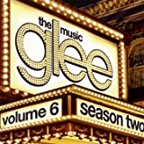 Glee Cast Glee: The Music, Volume 6