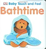 Bathtime (BABY TOUCH & FEEL)