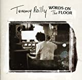 Tommy Reilly Words On the Floor