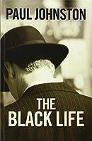 The Black Life