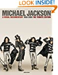 Michael Jackson: A Visual Documentary...