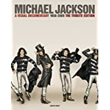 Michael Jackson: A Visual Documentary the Official Tribute Editionby Adrian Grant