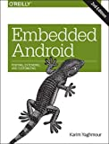 img - for Embedded Android: Porting, Extending, and Customizing book / textbook / text book