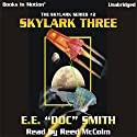 Skylark Three: Skylark Series #2 Audiobook by E. E.