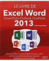 Le livre de Excel Word PowerPoint Outlook OneNote 2013