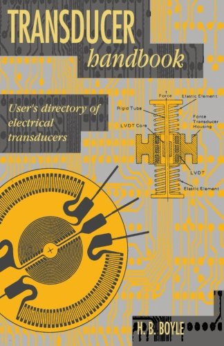 Transducer Handbook: User's Directory of Electrical Transducers PDF