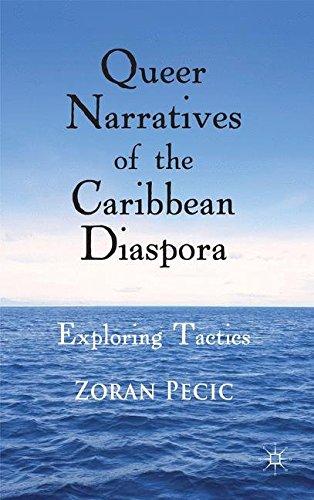 Queer Narratives of the Caribbean Diaspora: Exploring Tactics