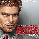 Dexter - Season 2/3 (Original Score From The Showtime Original Series)