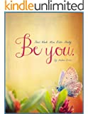 Be You - Four Week Mini Bible Study (Becoming Press Mini Bible Studies)