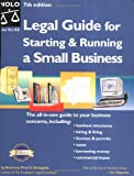 Legal Guide for Starting & Running a Small Business, Seventh Edition
